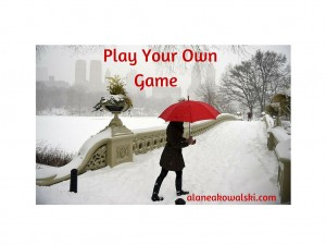 Play Your Own Game-2